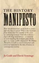 The History Manifesto ebook by Jo Guldi, David Armitage