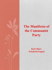 The Manifesto of the Communist Party ebook by Karl Marx Friedrich Engels