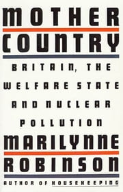 Mother Country ebook by Marilynne Robinson