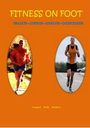 Fitness on Foot - The $6 Sports Series, #9 ebook by Eldin Onsgard,Chris Wells,Eystein Enoksen
