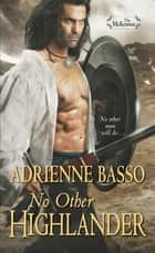 No Other Highlander ebook by Adrienne Basso