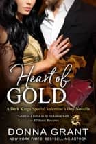 Heart of Gold ebook by Donna Grant