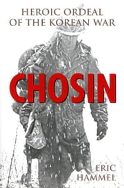 Chosin ebook by Kobo.Web.Store.Products.Fields.ContributorFieldViewModel