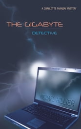 The Gigabyte Detective ebook by Michael Hillier