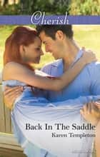 Back In The Saddle ebook by Karen Templeton