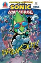Sonic Universe #32 ebook by Ian Flynn, Tracy Yardley!