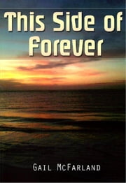 This Side of Forever ebook by Gail McFarland