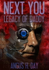 The Legacy of Daddy ebook by Angus H Day