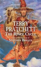 The Rince Cycle ebook by Stephen Briggs, Sir Terry Pratchett