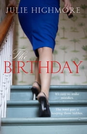 The Birthday ebook by Julie Highmore