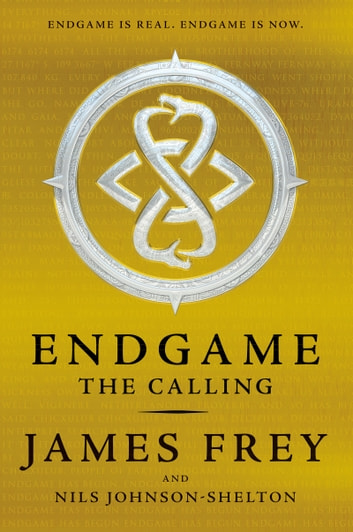 Endgame: The Calling ebook by James Frey,Nils Johnson-Shelton