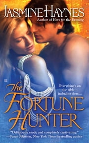 The Fortune Hunter ebook by Jasmine Haynes