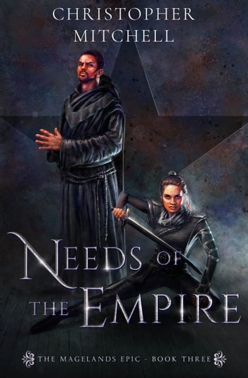 Needs of the Empire ebook by Christopher Mitchell