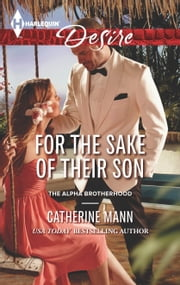 For the Sake of Their Son ebook by Catherine Mann