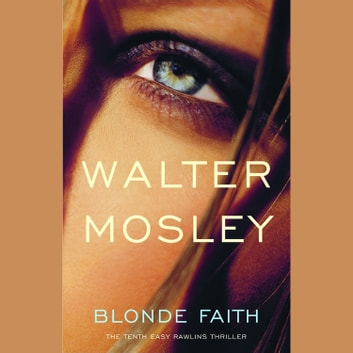 Blonde Faith audiobook by Walter Mosley