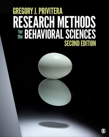 Research Methods for the Behavioral Sciences ebook by Dr. Gregory J. Privitera