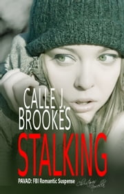 Stalking ebook by Calle J. Brookes