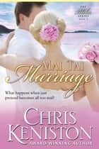 Mai Tai Marriage ebook by Chris Keniston
