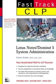 Clp Fast Track: Lotus Notes/Domino 5 System Administration ebook by Aveyard, Tony