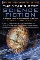 The Year's Best Science Fiction: Seventeenth Annual Collection ebook by Gardner Dozois