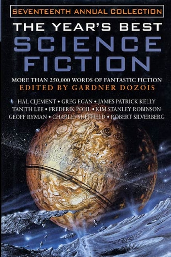 The Year's Best Science Fiction: Seventeenth Annual Collection ebook by