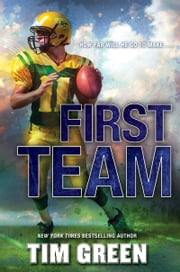 First Team ebook by Tim Green