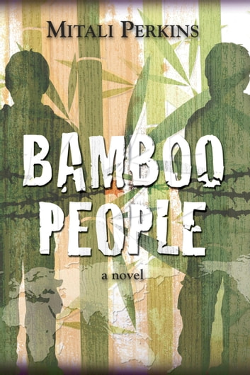Bamboo People ebook by Mitali Perkins