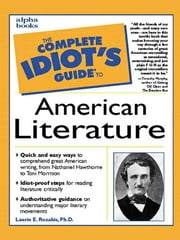 The Complete Idiot's Guide to American Literature ebook by Laurie Rozakis