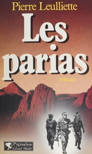 Les Parias ebook by Pierre Leulliette