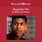 Forged by Fire audiobook by Sharon M. Draper