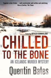 Chilled to the Bone ebook by Quentin Bates