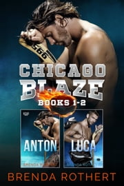 Chicago Blaze - Books 1 & 2 ebook by Brenda Rothert
