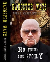 Gangster Ways ebook by paul thomas marks