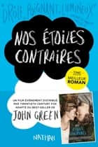 Nos étoiles contraires ebook by John Green,Catherine Gibert