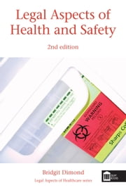Legal Aspects of Health and Safety ebook by Bridgit Dimond