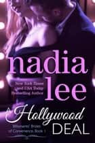 A Hollywood Deal (Ryder & Paige #1) ebook by Nadia Lee