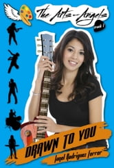 The Arts-Angels Track 1: Drawn to You ebook by Janel Rodriguez Ferrer