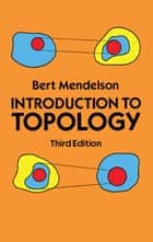 Introduction to Topology ebook by Bert Mendelson