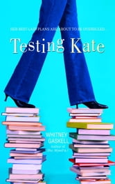 Testing Kate ebook by Whitney Gaskell