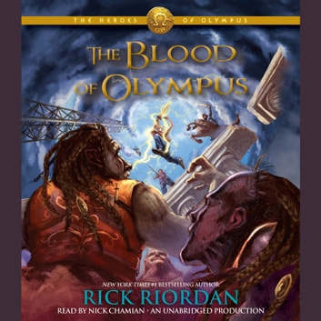 The Heroes of Olympus, Book Five: The Blood of Olympus livre audio by Rick Riordan