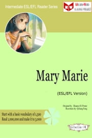 Mary Marie (ESL/EFL Version) ebook by Qiliang Feng