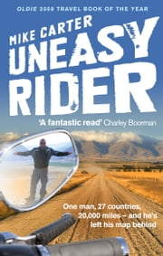 Uneasy Rider - Travels Through a Mid-Life Crisis ebook by Mike Carter