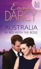 Australia: In Bed with the Boss: The Marriage Decider / Their Wedding Day / His Boardroom Mistress (Mills & Boon M&B) ekitaplar by Emma Darcy