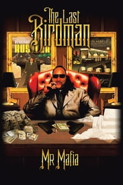 THE LAST BIRDMAN ebook by Mr. Mafia