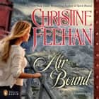 Air Bound audiobook by Christine Feehan