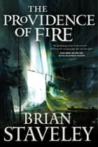 The Providence of Fire Ebook di Brian Staveley