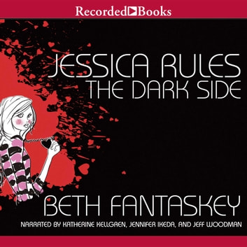 Jessica Rules the Dark Side audiobook by Beth Fantaskey
