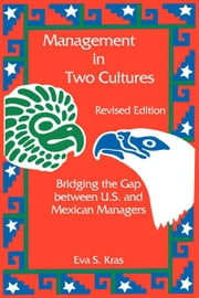 Management in Two Cultures ebook by Kras, Eva