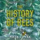 The History of Bees audiobook by Maja Lunde