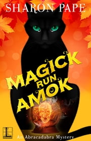 Magick Run Amok ebook by Sharon Pape